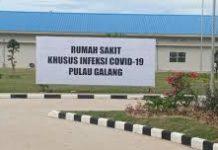 Rumah Sakit Khusus Infeksi (RSKI) Pulau Galang, Batam.