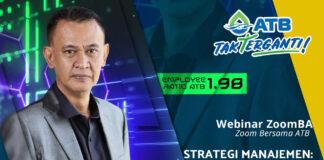 """Webinar Zoom Bersama ATB (ZoomBA) akan menghadirkan Human Capital Manager ATB, Robertus Sudarsono, dan mengangkat tema """"Strategi Manajemen: Efisiensi SDM Untuk Peningkatan Produktivitas Perusahaan""""."""