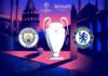 Final Liga Champions Manchester City vs Chelsea