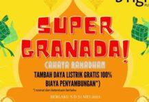 Super Gratis Naik Daya atau program Super Granada dari Bright PLN Batam, berlangsung hingga 31 Mei.