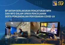 BP Batam Berlakukan Pengaturan WFH untuk Pengendalian Penyebaran Covid-19