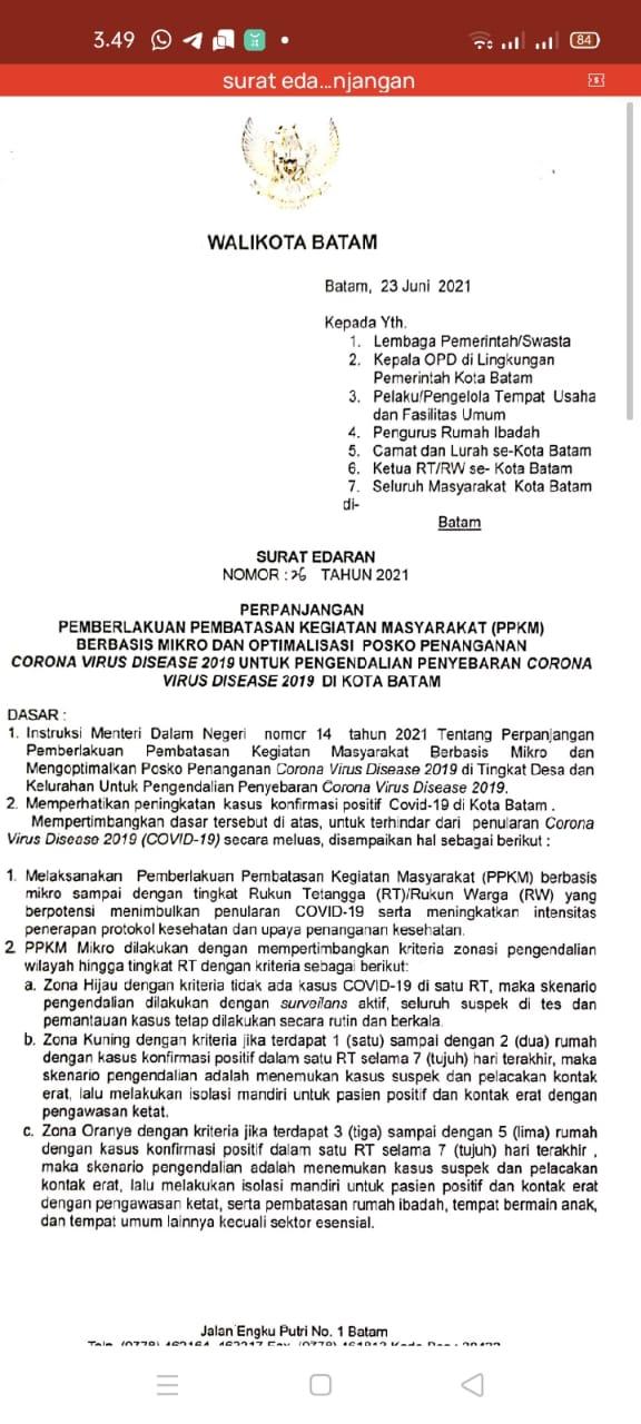 Surat Edaran (SE) nomor 26 tahun 2021 tentang Perpanjangan Pemberlakuan Kegiatan Masyarakat (PPKM) Berbasis Mikro dan Optimalisasi Posko Penanganan Covid-19 Untuk Pengendalian Penyebaran Covid-19 di Kota Batam.